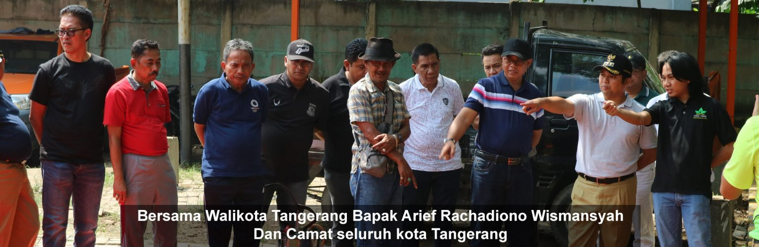 Bersama Walikota Tangerang Bapak Arief Rachadiono Wismansyah Dan Camat seluruh kota Tangerang